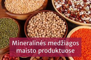 Mineralinės medžiagos maisto produktuose. Jų stoka ir perteklius »